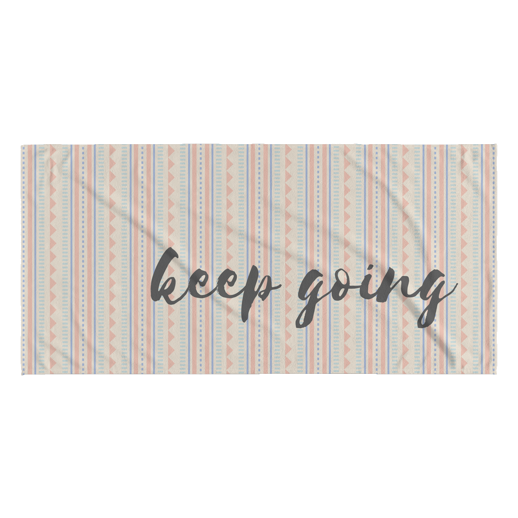 Keep Going Inspirational Love Yourself Quotes Towel Good Morning