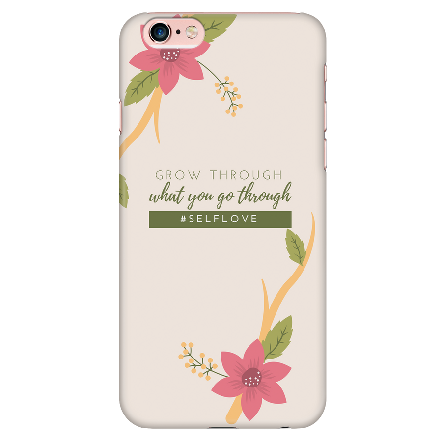 'Grow through what you go through' Love Yourself Quotes iPhone Case