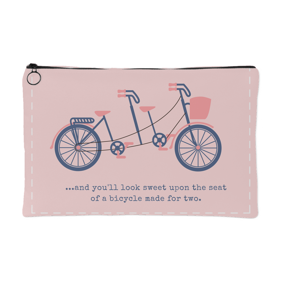 'And you look sweet upon the seat of a bicycle for two' Love Quotes Pouch