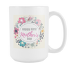 'Happy first Mother's day' Mother Quotes Mug