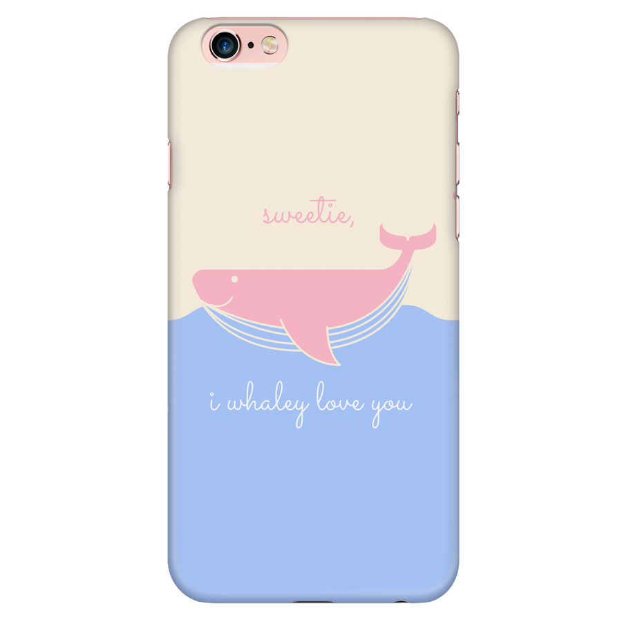 'Sweetie, I whaley love you' Love Quotes  iPhone Cases