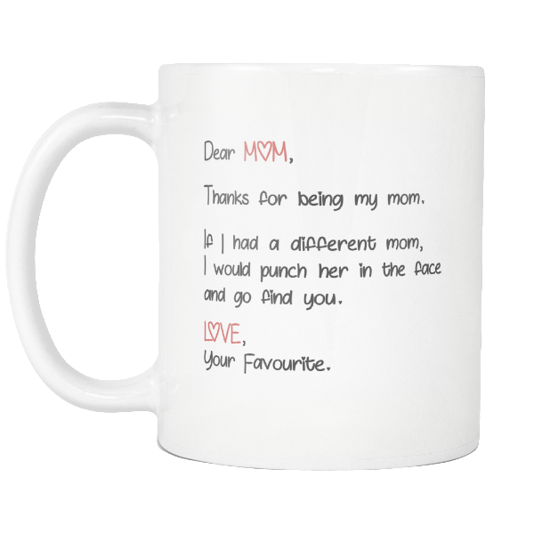 'My Dear Mom' Mother Quotes White Mug
