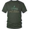 'Spring the music of open windows' Spring Quotes District Unisex Shirt