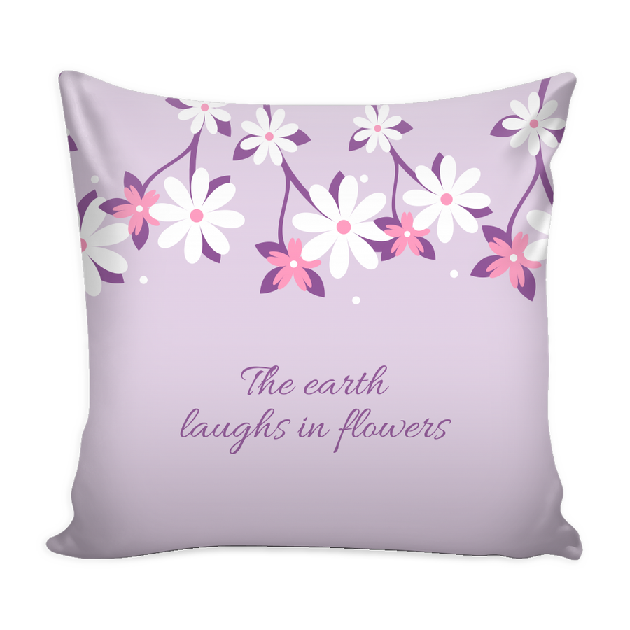 'The earth laughs in flowers' Spring Quotes Pillow Cover with Insert