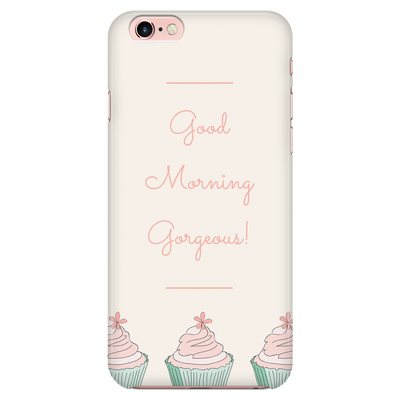 'Good Morning Gorgeous' Good Morning Quotes iPhone Case