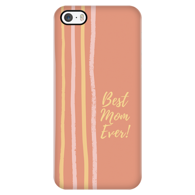 'Best Mom Ever' Mother Quotes iPhone Case