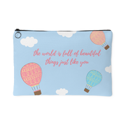 'The world is full of beautiful things like you' Good Morning Quotes Pouch