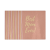 'Best Mom Ever' Mother Quotes Cutting Board
