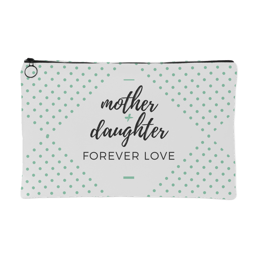 'Forever love' Mother Daughter Quotes Pouch