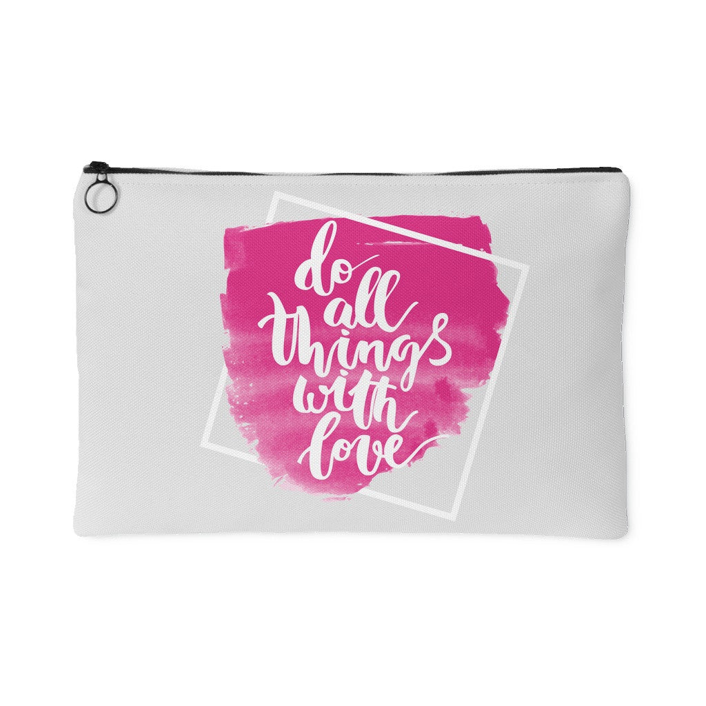 Accessory Pouches - 'Do All Things With Love' Quote White Pouch