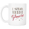 'I Speak Fluent Gilmore' Mother Daughter Quotes White Mug