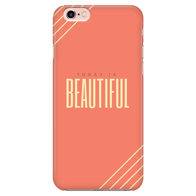 'Today is Beautiful' Good Morning Quotes Orange iPhone Case