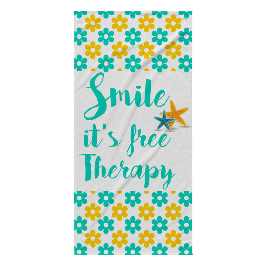 'Smile, It's Free Therapy' Beautiful Smile Quotes Beach Towel