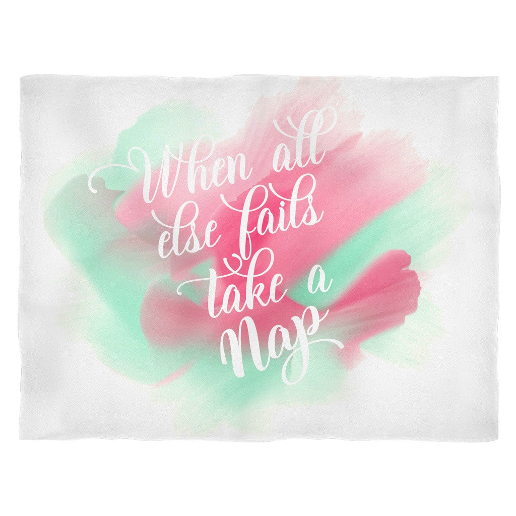 Blankets - 'When All Else Fail, Take A Nap' Quote Fleece Blanket