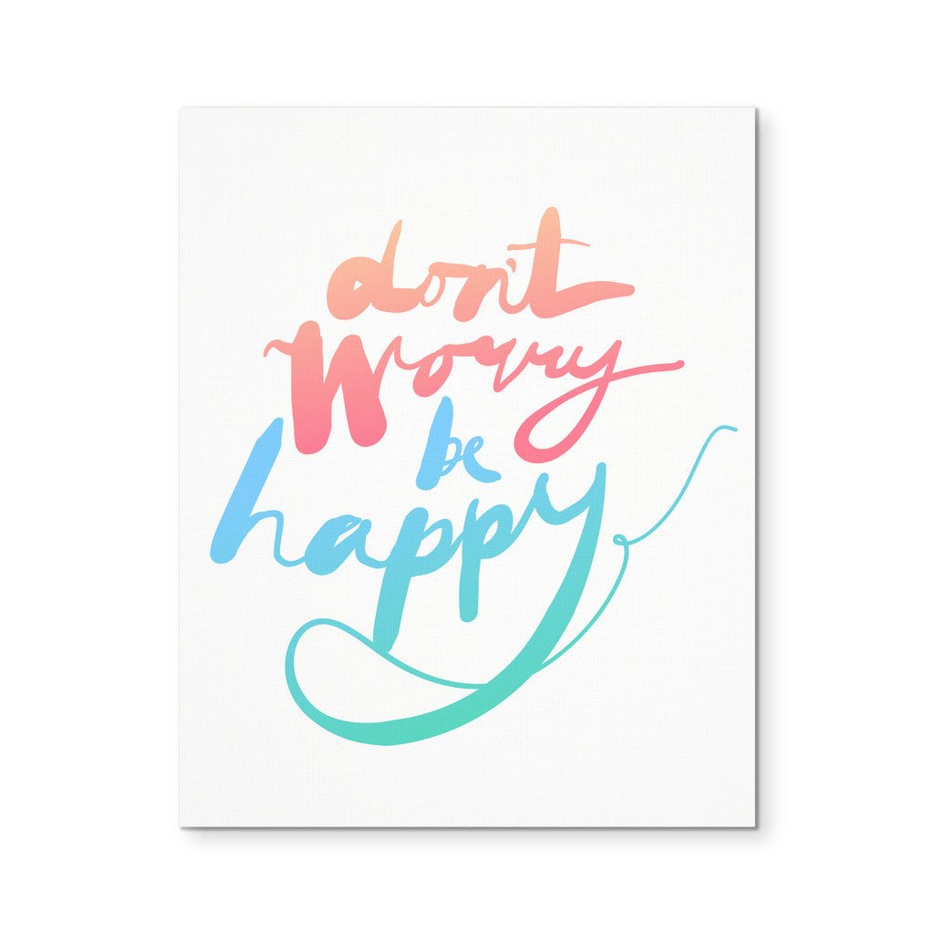"Canvas Wall Art - 'Don't Worry, Be Happy' Morning Quote 8x10"" Canvas"
