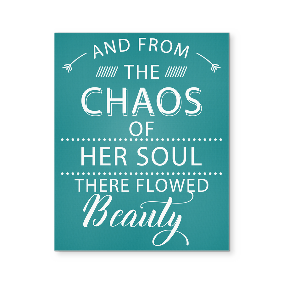 'From the Chaos of Her Soul, There Flowed Beauty' Quote Blue Green Canvas