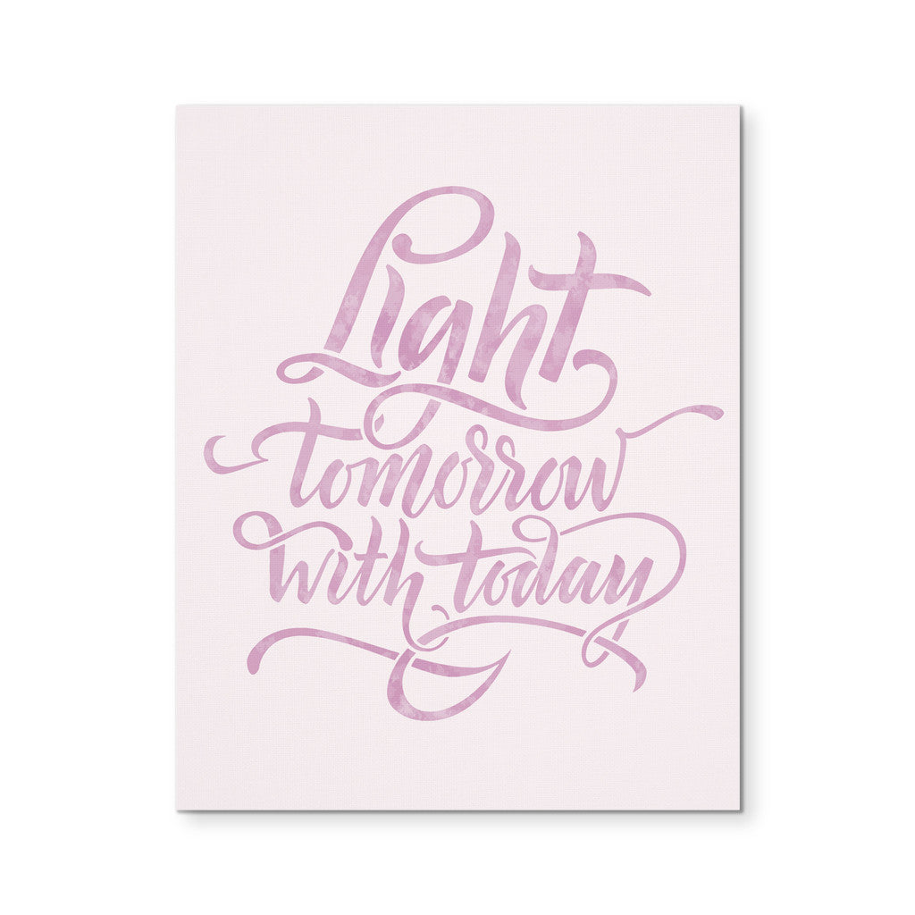 "Canvas Wall Art - 'Light Tomorrow With Today' Morning Quote 8x10"" Canvas"