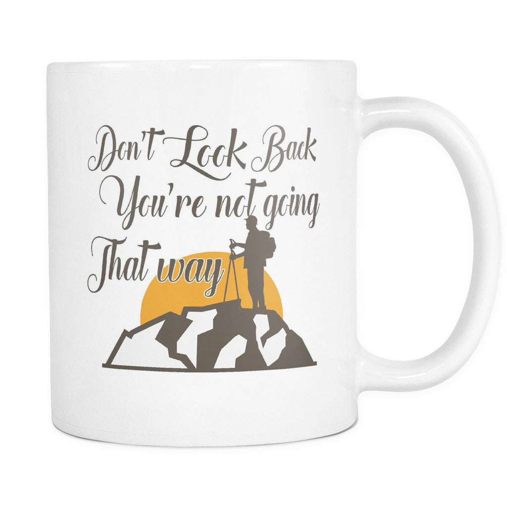 Drinkware - 'Don't Look Back You're Not Going That Way' Morning Quotes White Mug