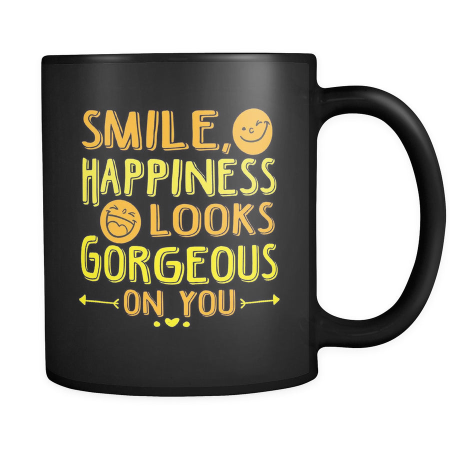'Happiness Looks Gorgeous on You' Beautiful Smile Quotes Black Mug