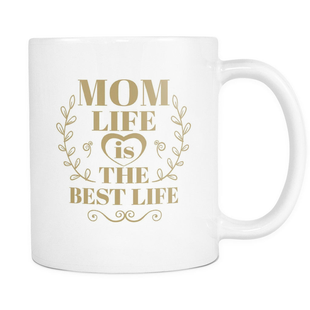 Drinkware - 'Mom Life Is The Best Life' Mother Daughter Quotes White Mug