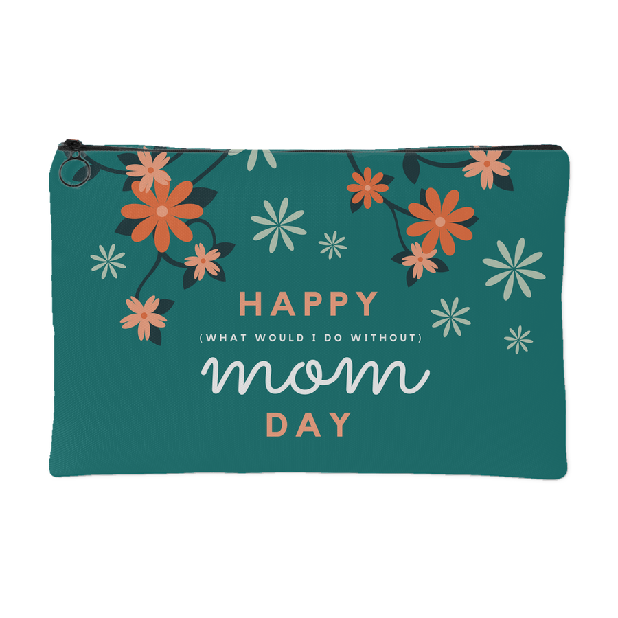 'Happy Mom Day' Mother Daughter Quotes Pouch