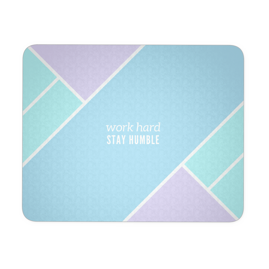 'Work hard, stay humble' Inspirational Good Morning Quotes Mousepad