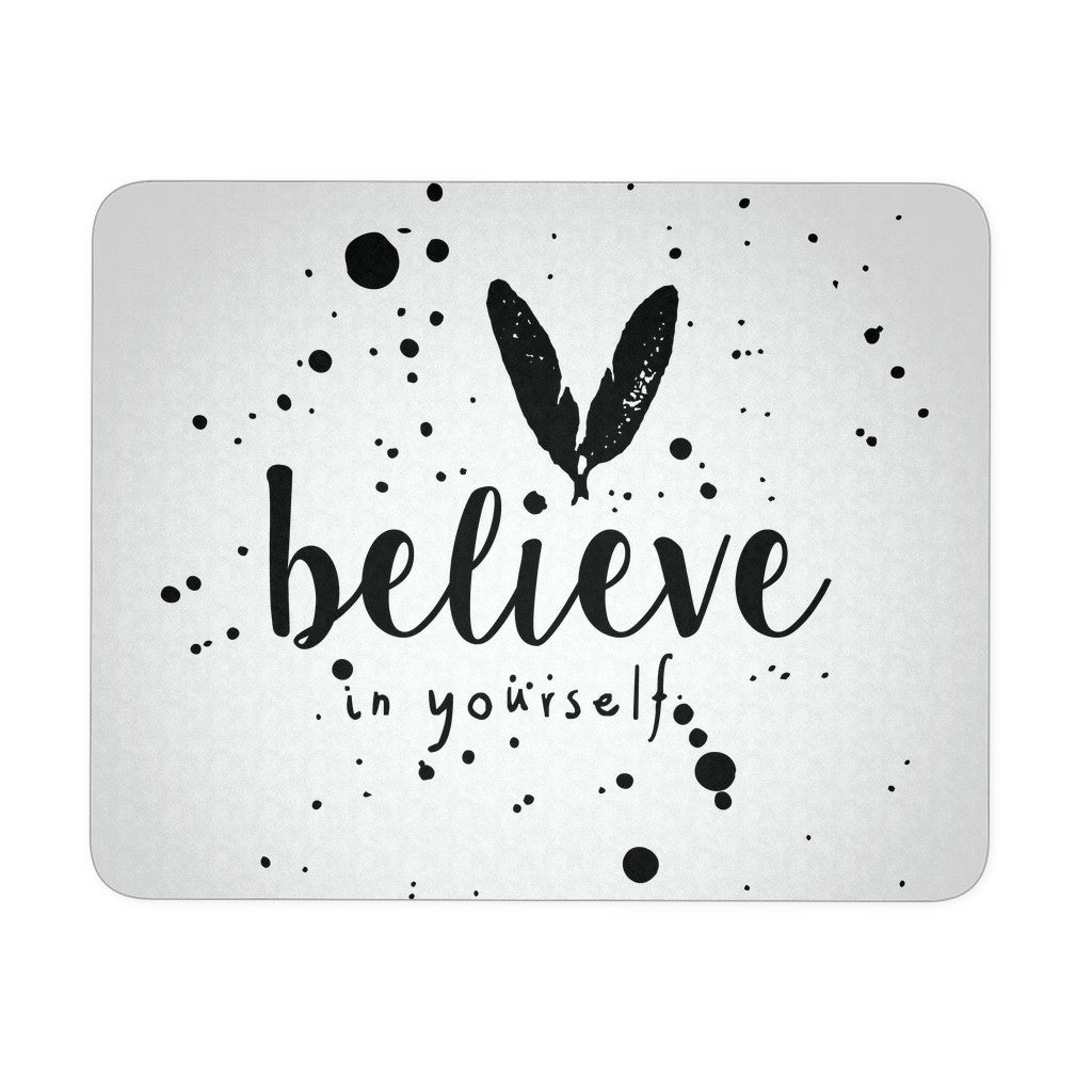 Mousepads - 'Believe In Yourself' Motivational Quotes Mousepad