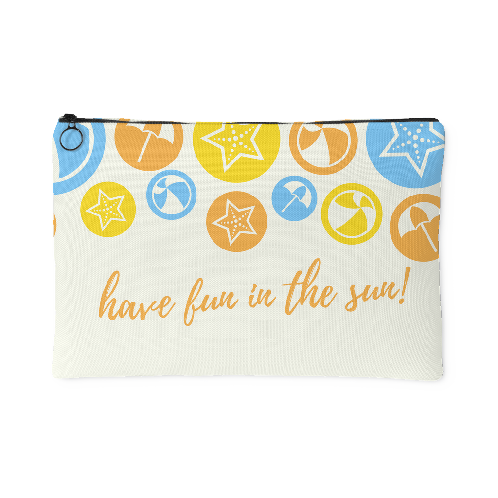 Have Fun In The Sun Summer Quotes Pouch Good Morning Quote