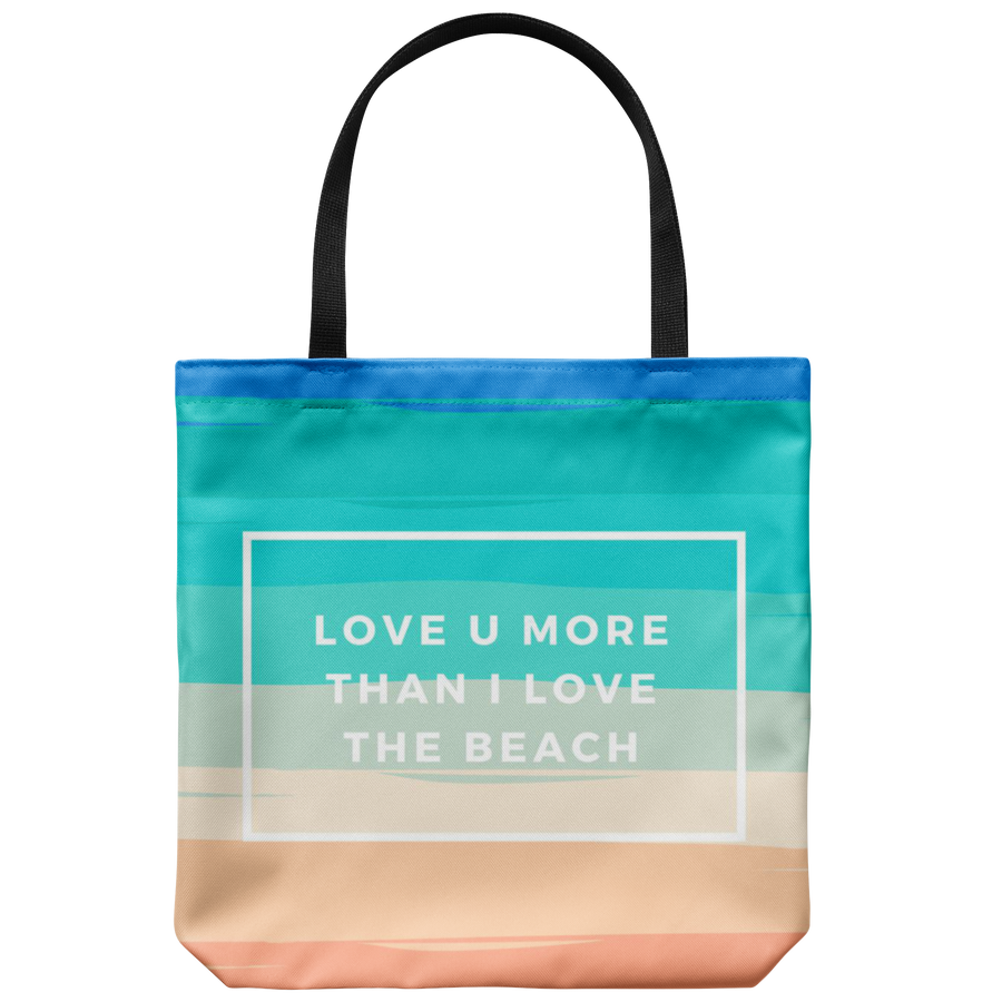 'Love you more than I love the beach' Summer Love Quotes Tote Bag