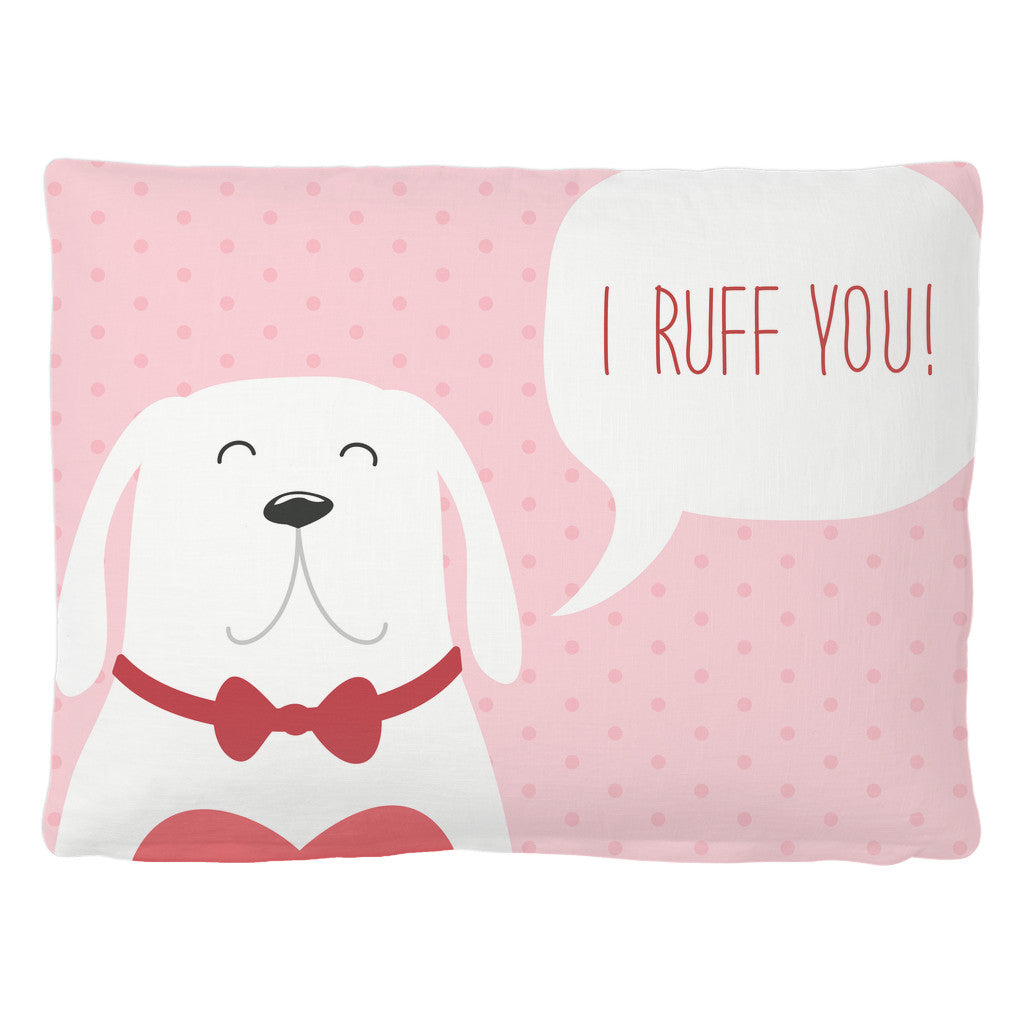 Pet Bed - 'I Ruff You' Dog Quote Pet Bed