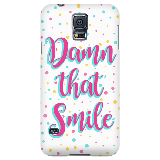 Phone Cases - 'Damn That Smile' Beautiful Smile Quotes Phone Case