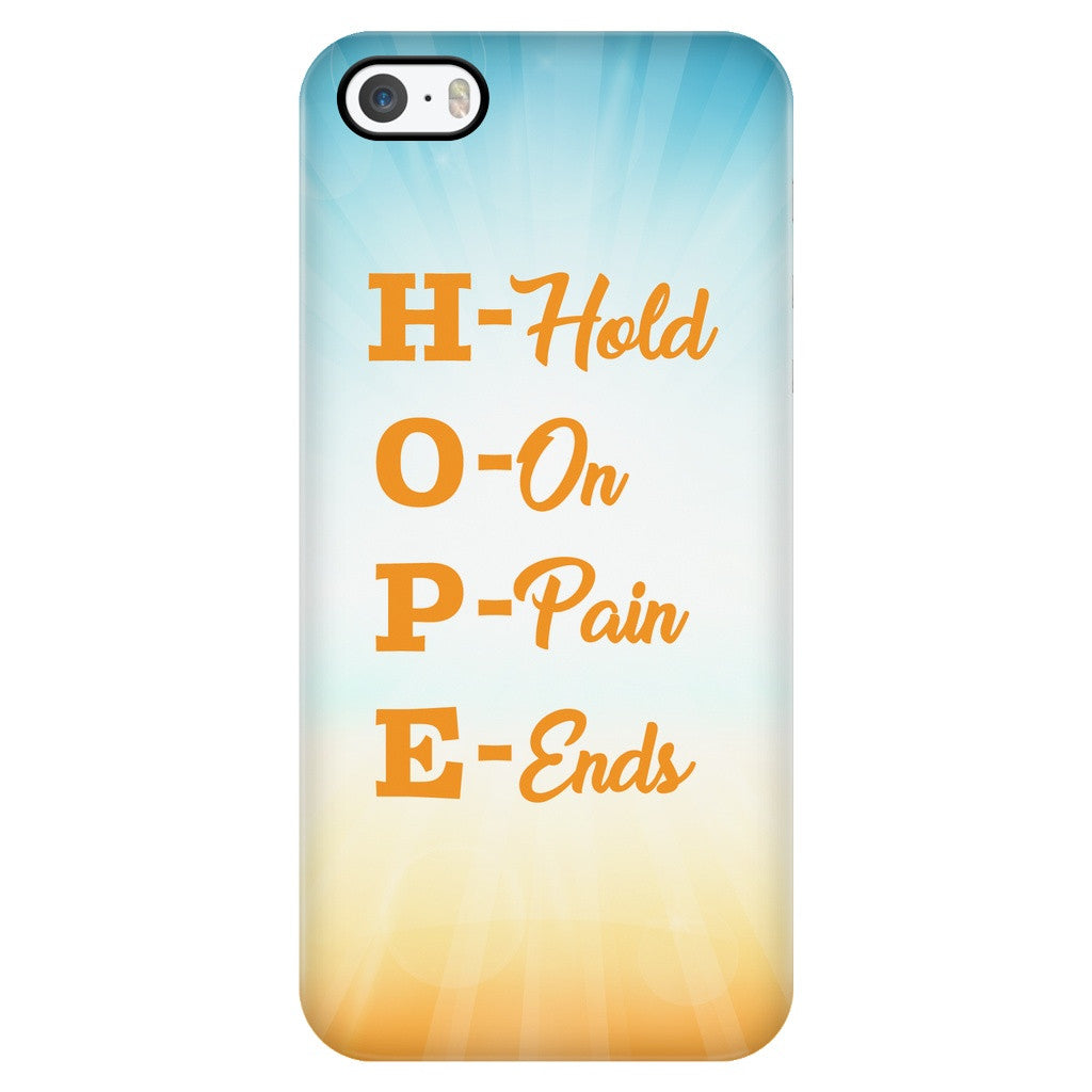 Phone Cases - 'Hope: Hold On, Pain Ends' Quote IPhone Case