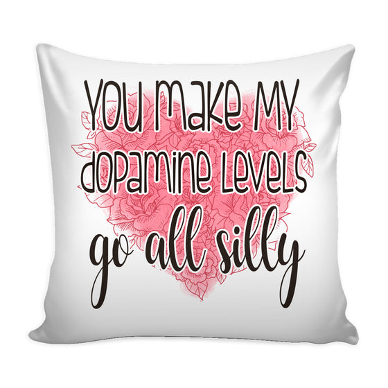 Pillows - Dopamine Levels Love Quotes For Him Pillow Cover [2 Colors]