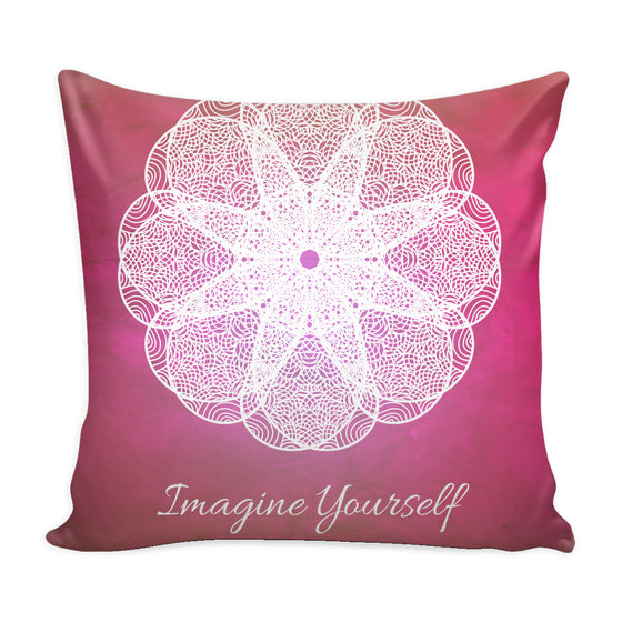Pillows - 'Imagine Yourself' Motivational Quotes Pink Pillow Cover