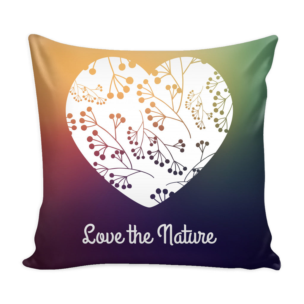 Pillows - 'Love The Nature' Quotes Colorful Pillow Cover
