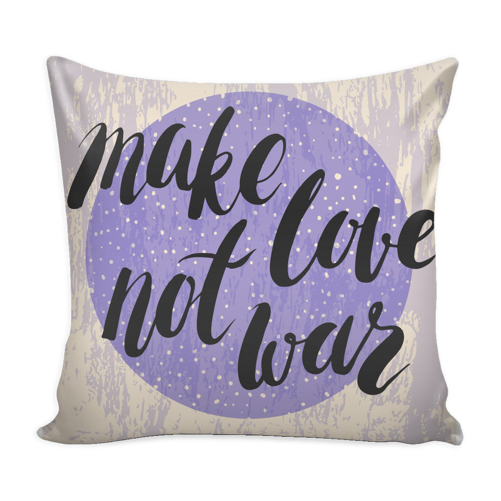 Pillows - 'Make Love Not War' Love Quotes Lavender Pillow Cover