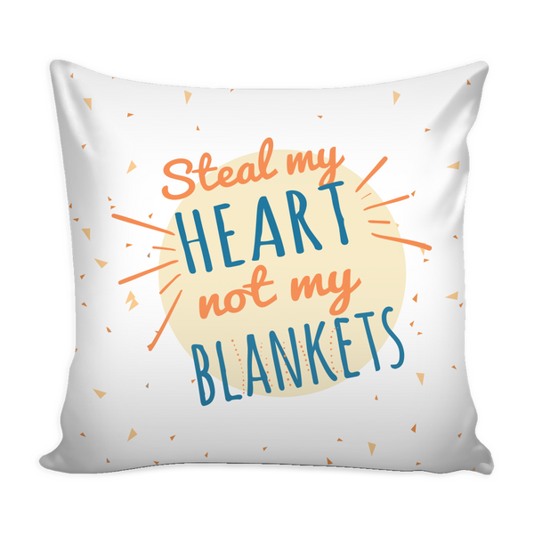 u0026 39 steal my heart not my blankets u0026 39  love quotes for him