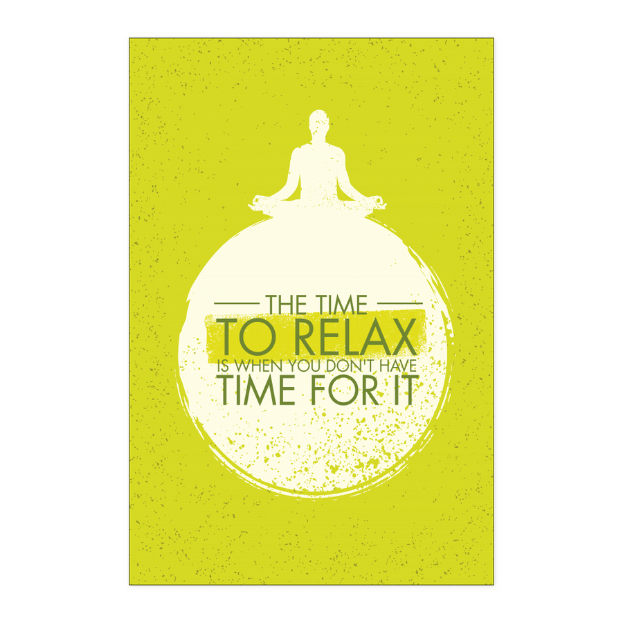 'The Time to Relax' Yoga Poster