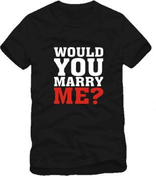 'Would You Marry Me?' and 'Yes I Do' Couple T-Shirts [6 Variants]