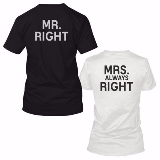 'Mr. Right' and 'Mrs. Always Right' Couple T-Shirts [8 Variants]