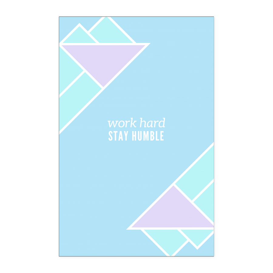 'Work hard, stay humble' Inspirational Good Morning Quotes Poster