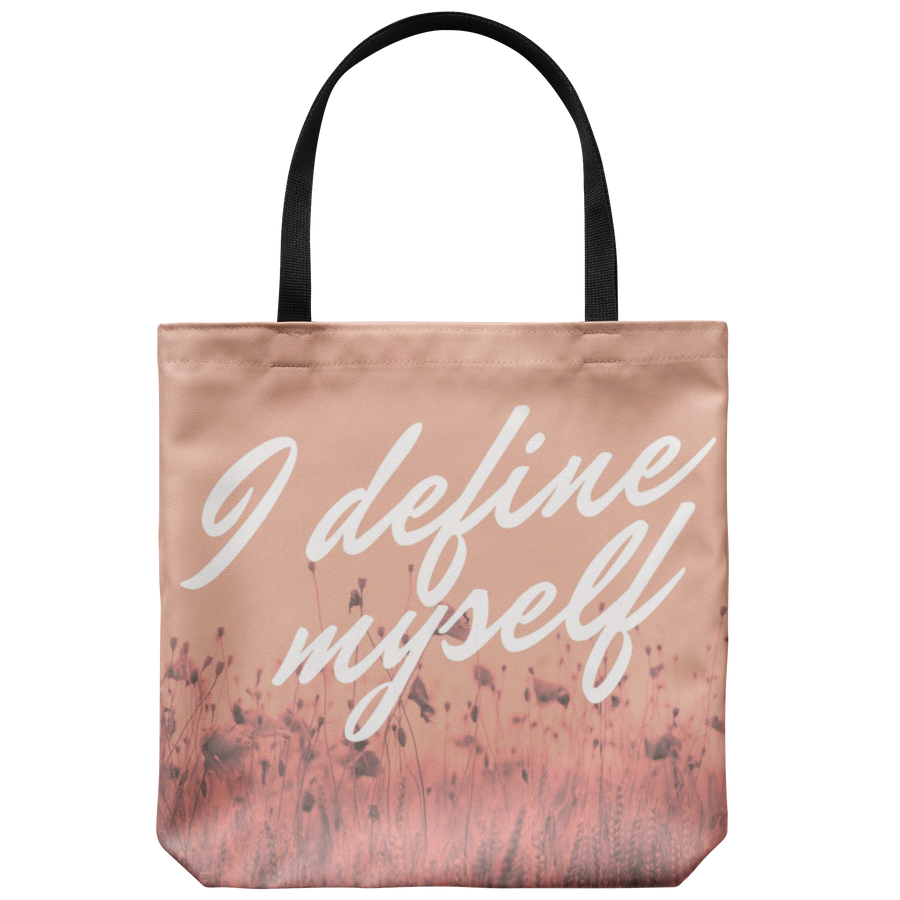 'I define myself' Love Yourself Quotes Tote Bag