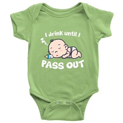 'I Drink Until I Pass Out' Baby Onesies