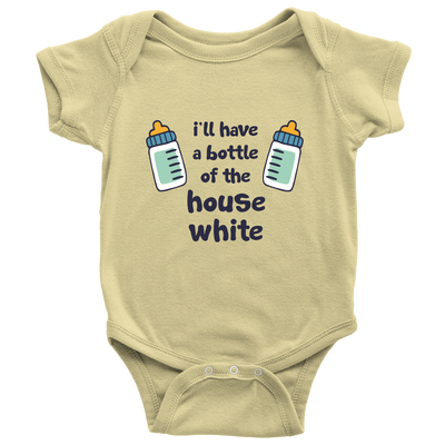 'I'll Have the Bottle of the House White' Baby Onesies