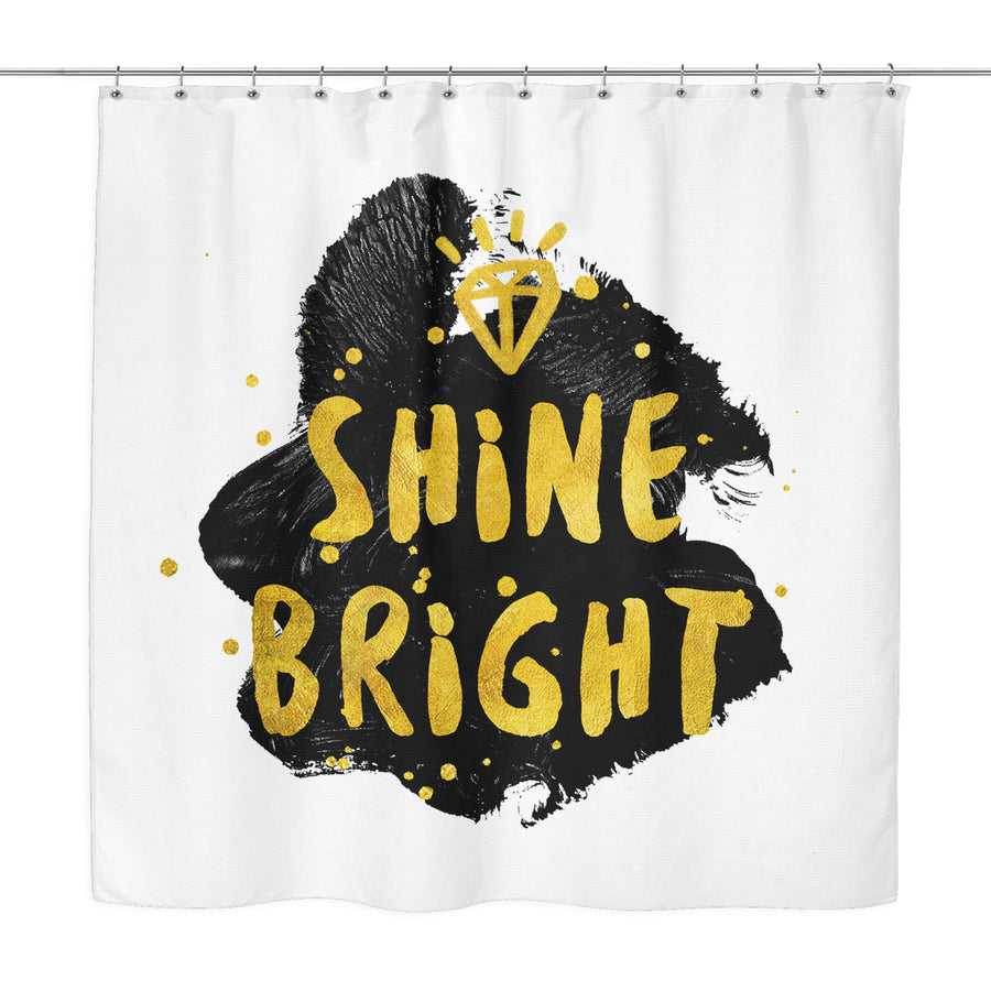 'Shine Bright' Quote White Shower Curtain