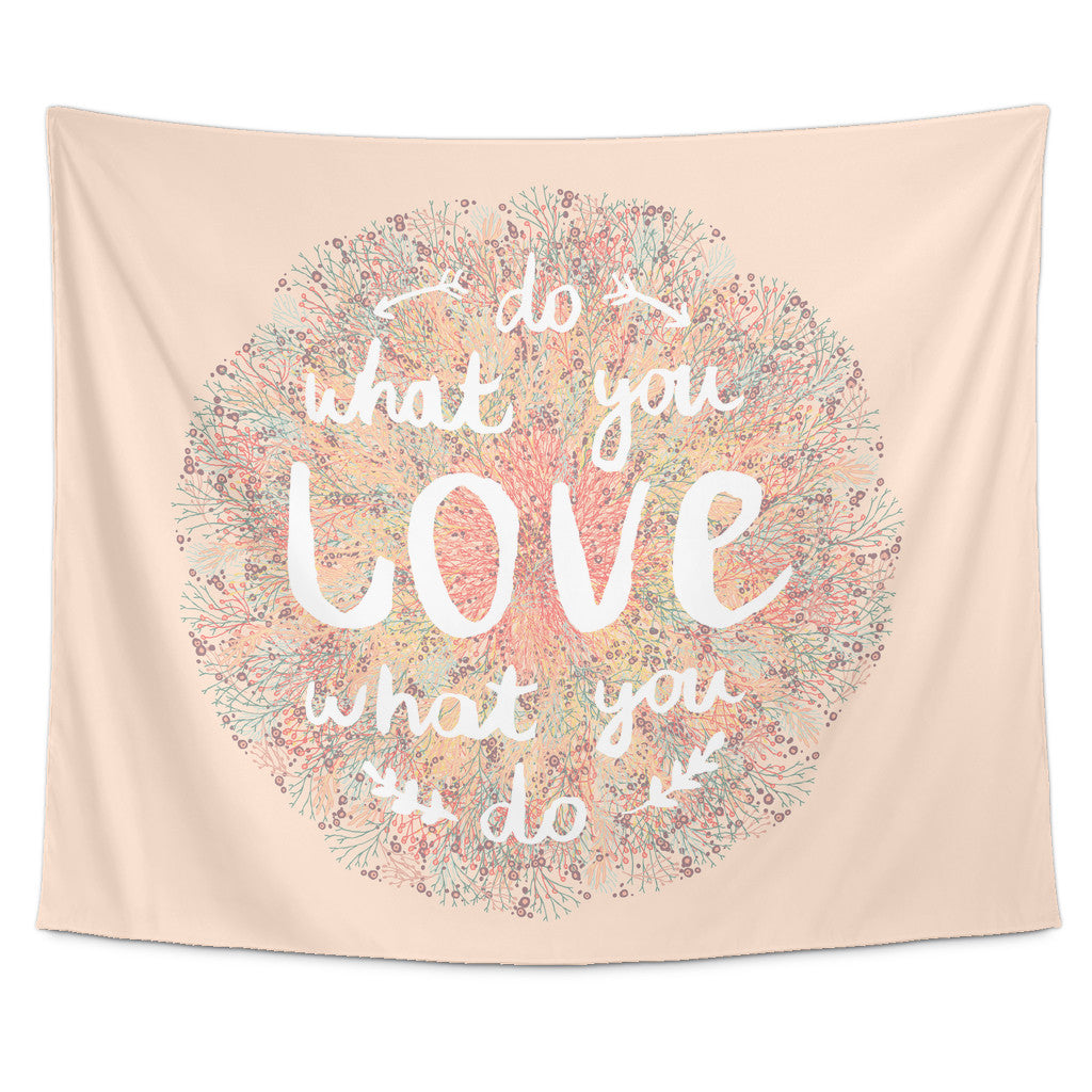 Do What You Love Love What You Do Quote Do What You Love Love What You Do' Motivational Quotes Tapestry