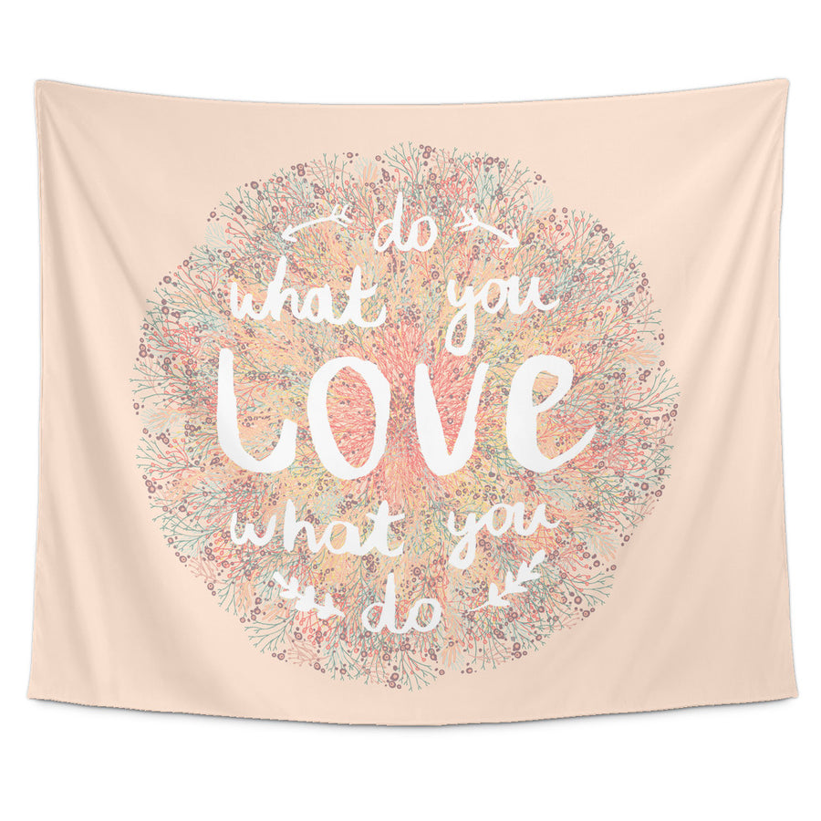 'Do What You Love, Love What You Do' Motivational Quotes Tapestry
