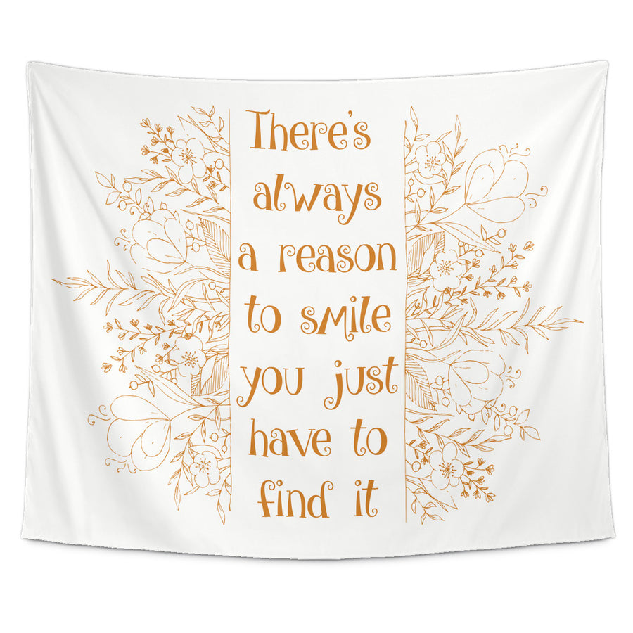 Find Reason to Smile Beautiful Smile Quotes Tapestry
