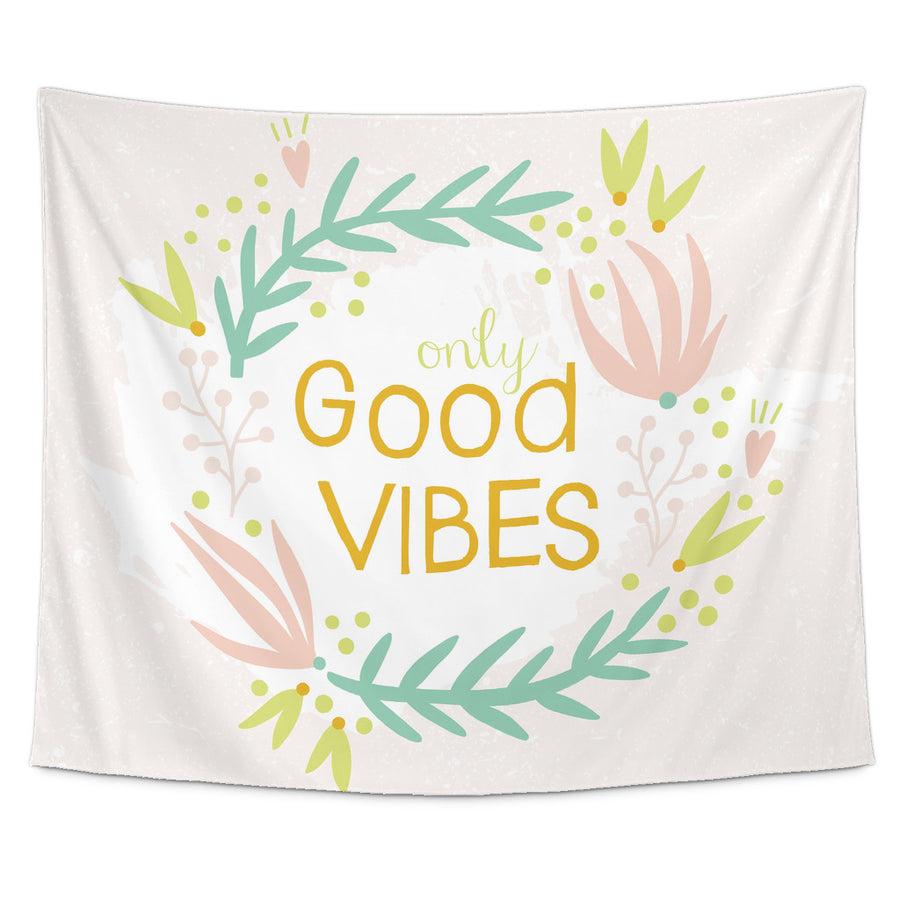 'Only Good Vibes' Motivational Quotes Tapestry