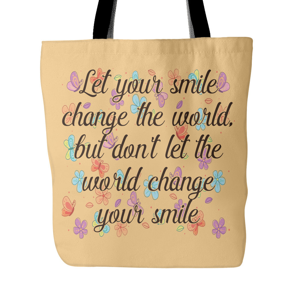 Let Smile Change The World Beautiful Smile Quotes Tote Bag Good
